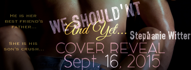 We Shouldn't And Yet cover reveal banner