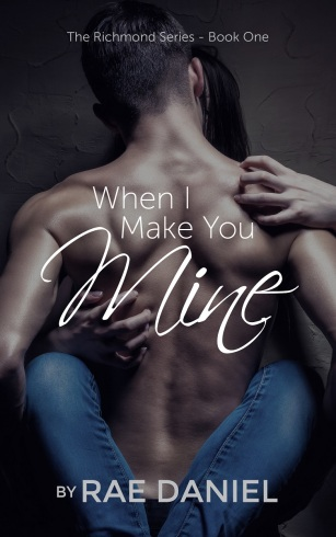 When I Make You Mine Cover KINDLE FINAL - lowres
