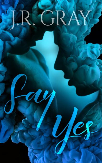 Say Yes Book Cover