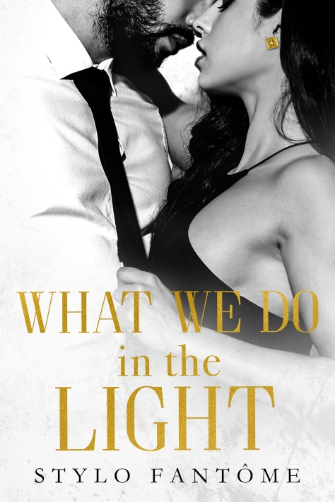 What We Do in the Light Ebook Cover