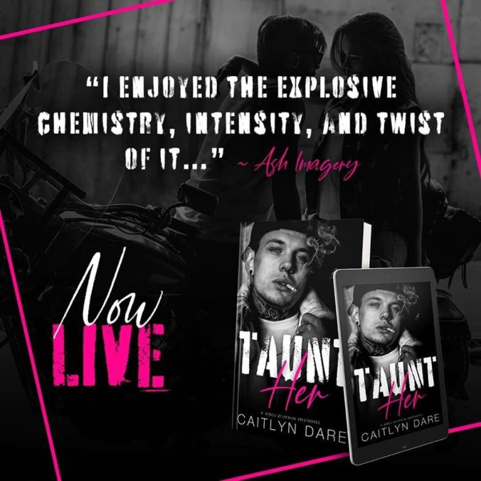Taunt Her Now Live