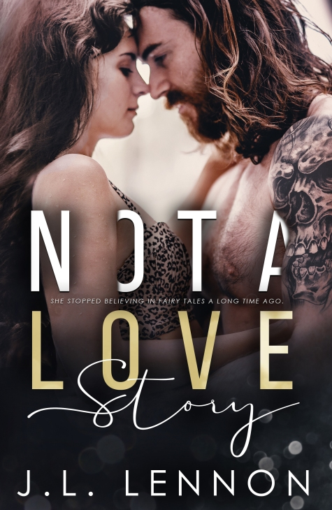 Not a Love Story J.L. Lennon - E-Cover