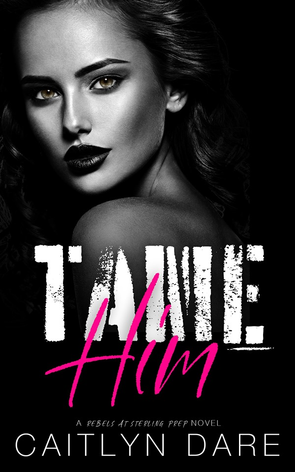 Tame Him Cover
